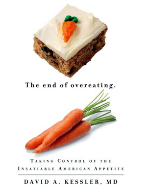 "Dr. David Kessler's ""The End of Overeating"""
